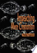 Impeaching Mere Creationism