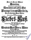 D  Heinrich M  llers  weiland Senioris der Theologischen Facult  t     zu Rostock  Himmlischer Liebes Kuss