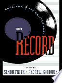On Record : subcultural and feminist readings, semiotic and musicological...