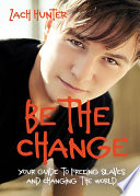 Be the Change  Revised and Expanded Edition