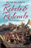 Rebels and Redcoats: The American Revolutionary War Viewed On A Tablet Controversial And Revisionist
