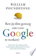 Ben Jij Slim Genoeg Om Voor Google Te Werken