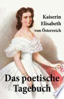 Kaiserin Elisabeth von   sterreich  Das poetische Tagebuch