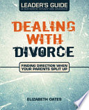 Dealing with Divorce Leader s Guide