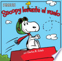 Snoopy Levanta el Vuelo   Snoopy Takes Off