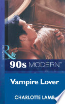 Vampire Lover (Mills & Boon Vintage 90s Modern)