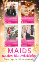 Maids Under The Mistletoe Collection  Mills   Boon e Book Collections   Maids Under the Mistletoe  Book 1