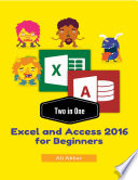 Two in One Excel and Access 2016 for Beginners