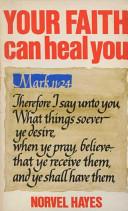 Your Faith Can Heal You