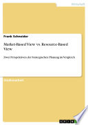Market-Based View und Resource-Based View