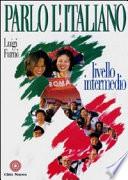 Parlo l italiano  Livello intermedio  Con audiocasetta