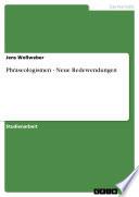 Phraseologismen - Neue Redewendungen