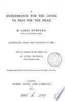 A Remembrance for the Living to Pray for the Dead Book PDF