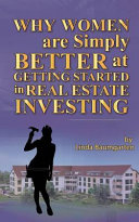 Women Are Simply Better at Getting Started in Real Estate Investing
