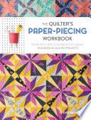 The Quilter s Paper Piecing Workbook