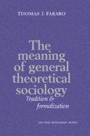 The Meaning of General Theoretical Sociology