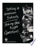 Testing In American Schools Asking The Right Questions