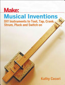 Make  Musical Inventions
