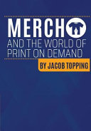 Merch and the World of Print on Demand