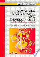 Advanced Drug Design And Development: A Medicinal Chemistry Approach