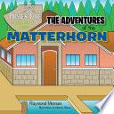The Adventures of the Matterhorn