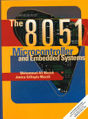 The 8051 Microcontroller And Embedded Systems
