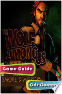 The Wolf Among Us  Episode 2     Smoke   Mirrors Game Guide