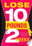 Lose Up to 10 Pounds in 2 Weeks!