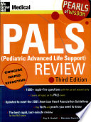 Pediatric Advanced Life Support Review  2007  pals 2007 Edition