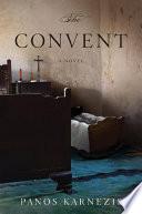 The Convent  A Novel