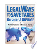 Legal Ways to Save Taxes Offshore and Onshore