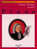 Alfred's Basic Piano Course Classic Themes