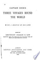Captain Cook S Three Voyages Round The World