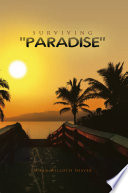 Surviving ''Paradise'' : great expectations—only to be met...