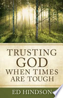 Trusting God When Times Are Tough There To Help You This Message Resonates Throughout