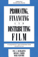Producing  Financing and Distributing Film