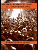 download ebook the local scenes and global culture of psytrance pdf epub