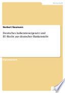 Deutsches Außensteuergesetz und EU-Recht aus deutscher Bankensicht