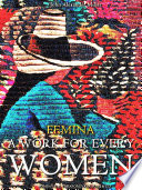 Femina  A Work for Every Woman