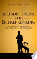 Self Discipline For Entrepreneurs
