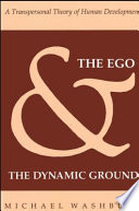 The Ego and the Dynamic Ground