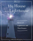 My House Is a Lighthouse
