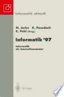 Informatik '97 Informatik als Innovationsmotor