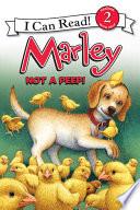 Marley: Not a Peep!
