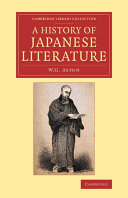 A History of Japanese Literature Of Japanese Literature From Its