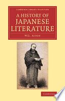 A History of Japanese Literature Of Japanese Literature From Its Origins To The