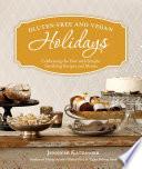 Gluten Free And Vegan Holidays