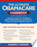 The Ultimate Obamacare Handbook  2015 2016 edition