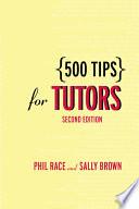 500 Tips for Tutors