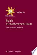 Magie et enrichissement illicite. La feymania au Cameroun